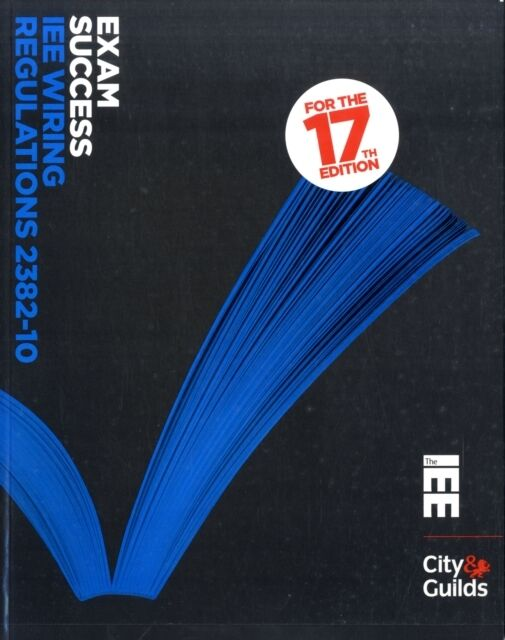 Exam Success: IEE Wiring Regulations 2382-10 (Paperback), Cook, P. 9780863418853