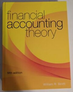 Financial Accounting Theory (William Scott)