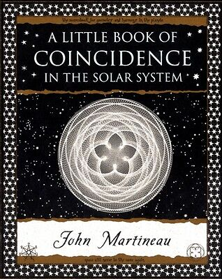 A Little Book of Coincidence: in the Solar System (Wooden Books Gift Book) (Pap.