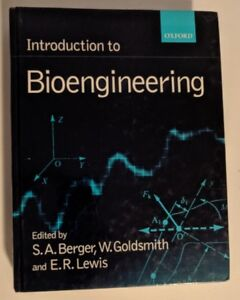 Introduction to Bioengineering (S. A. Berge)