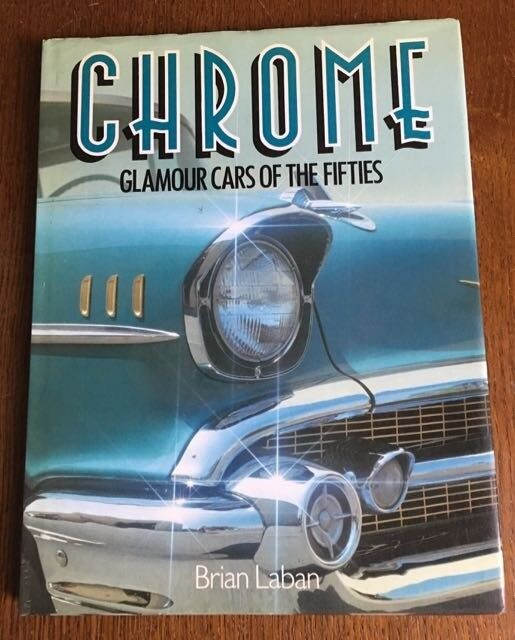 Chrome - Glamour Cars of the Fifties