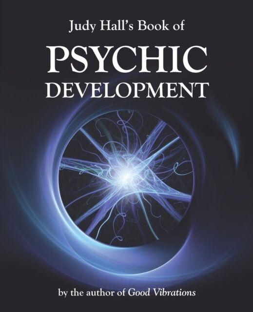 Judy Hall's Book of Psychic Development (Paperback), Hall, Judy H., 97819024059.