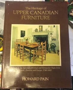 The heritage of Upper Canadian furniture by Howard Pain