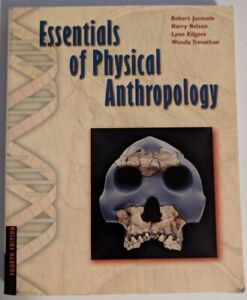Essentials of Physical Anthropology (Jurmain, Kilgore)