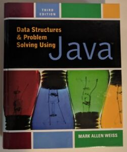 Data Structures & Problem Solving Using Java (Mark A Weiss)