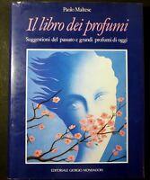 Collezionismo - Libro Profumi - Suggestioni Passato Grandi Profumi D'oggi - 1990 -  - ebay.it