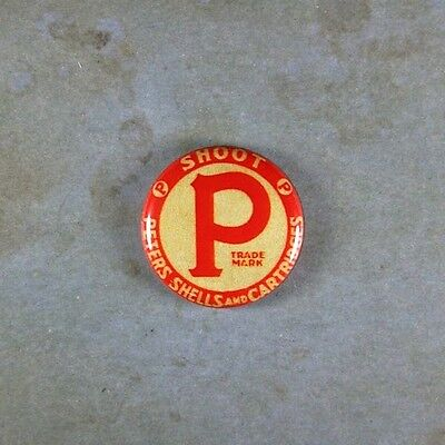 "Vintage Style Antiqued Advertising  Pinback Button  1""  Shoot Ammunition Peters"