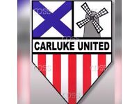 FOOTBALLERS WANTED FOR CARLUKE UNITED FC 2005s PLAY SATURDAYS UNDER 13S