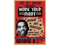 Work Your Shot! (Vintage Ska & Reggae night)