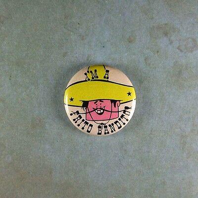 "Vintage Style Chips Advertising Pinback Button 1"" I am a Frito Bandito Sombrero"