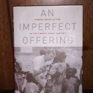 James Orbinski: An Imperfect Offering; Humanitarian Action...