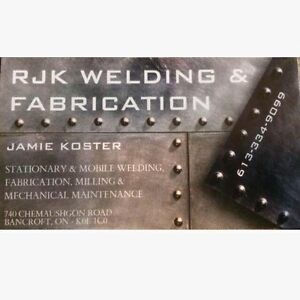 Stationary & Mobile Welding! Bancroft and area *Jamie Koster*