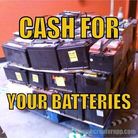 ***CASH FOR YOUR BATTRIES***