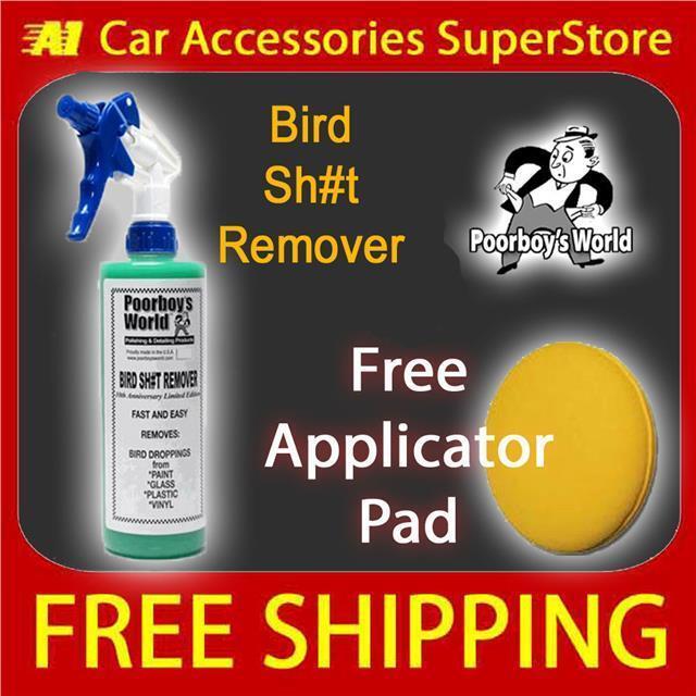 PoorBoys Bird Sh#t Remover 473ml + FREE PAD Meguiars Autoglym DodoJuice