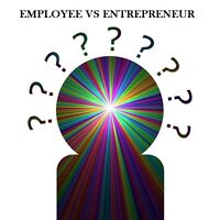 Employment VS Entrepreneurship: Discover the Right Path for You