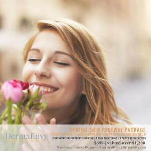 Spring Skin Renewal Package includes Body Slimming, Skin Tightening and PhotoFacial  | DermaEnvy Skincare