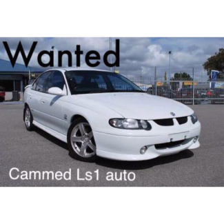 Wanted: Wanted cammed vt vx vy ls1 auto $$$$ paid