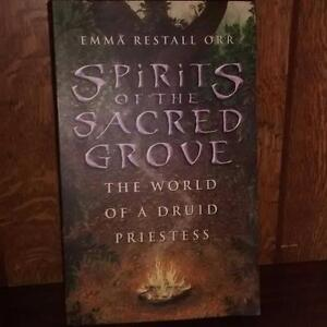 Spirits of the Sacred Grove: The World of a Druid Priestess West Island Greater Montréal image 1