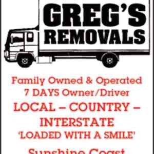 GREGS REMOVALS   Sunshine Coast and Regional Maroochydore Maroochydore Area Preview