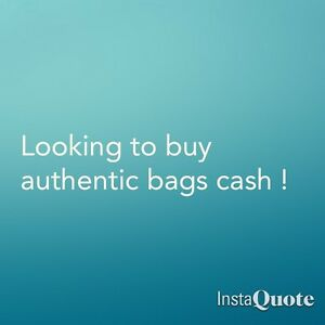 Looking to buy authentic bags cash  !!
