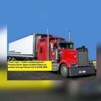 TRUCK / TRAILER /HEAVY EQUIPMENT /(NEW/USED) LOANS 416 826 6408