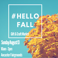EXHIBITORS WANTED - #HelloFall Gift & Craft Show