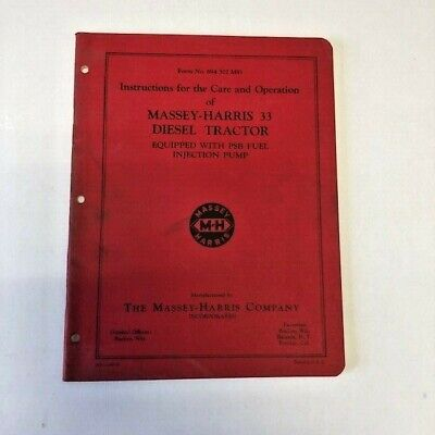 Care And Operations Guide For Massey Harris 33 Diesel Tractor