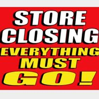 STORE CLOSING SALE - EVERYTHING MUST GO