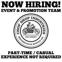 Now Hiring for Event & Promotion Team for Chop Shop Industries