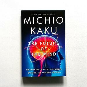 The Future of the Mind by Michio Kaku (Hardcover)