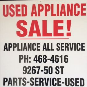 "Used  WASHER, DRYER, FRIDGE  &  STOVE  ""SALE""   9267 - 50 St Edm"