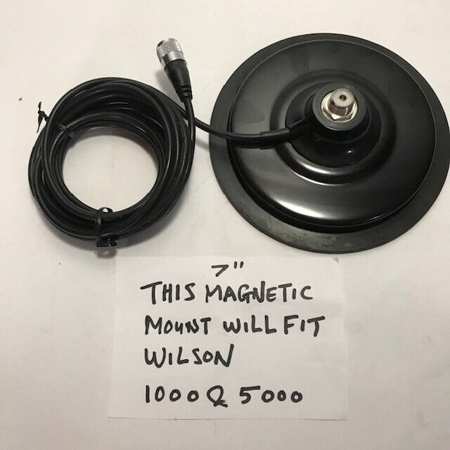 "WILSON 5000 & 1000 COMPATIBLE REPLACEMENT 7"" MAGNET MOUNT & COAX WIDER!"