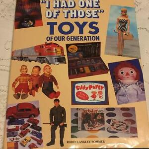 I HAD ONE OF THOSE: TOYS OF OUR GENERATION (HARDCOVER)