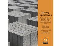 Quarry Operatives