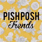 PishPoshTrends