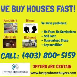 LOOKING TO SELL YOUR HOUSE FAST?