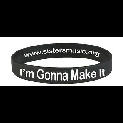 Sisters: I'm Gonna Make It Special Edition Wristband