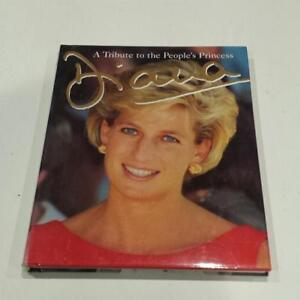 DIANA - A TRIBUTE TO THE PEOPLE'S PRINCESS BOOK