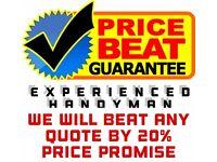 Local Handyman & Very Cheap Rates Guaranteed