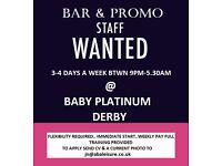 BAR & PROMO STAFF WANTED
