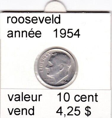 e 2 )pieces de 10 cent  1954  rooseveld   argent   voir description