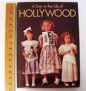 Book - Ä Day in the Life of Hollywood