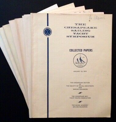 Chesapeake Sailing Yacht Symposium--Collected Papers 7 Vols / First Edition 1985