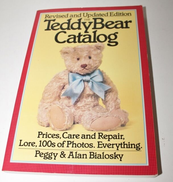 Revised and Updated Edition Teddy Bear Catalog by Peggy & Alan Bialosky - 1984