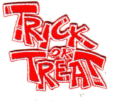 """""""TRICK OR TREAT"""" Iron On Embroidered Patch Halloween Holiday Auatumn"""