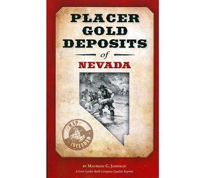 Placer Gold Deposits of Nevada Book - Gold Prospecting & Gold Mining - Original