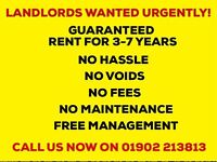 Landlords Wanted in Black Country & Birmingham! Guaranteed Rent!! No Fees, No Voids, No Repairs!!