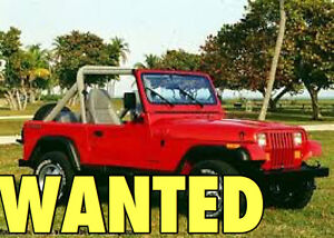 WANTED! 1980-2010 Jeep Wrangler or Similar