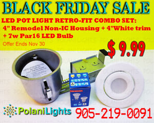 POT LIGHT 4INCH NIC HOUSING+WHITE TRIM+7W PAR16 LED BULB $9.99
