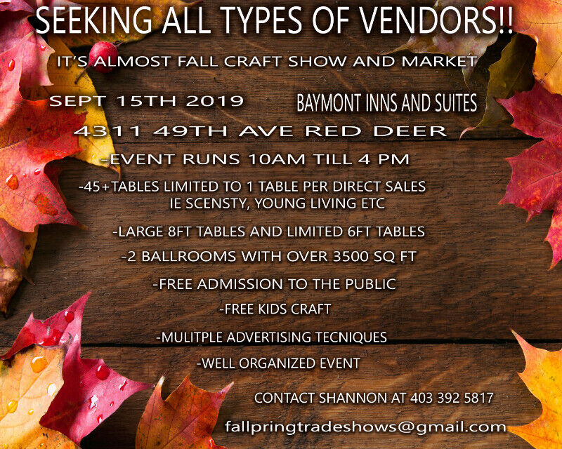 1fe9d22c4d5453 ITS ALMOST FALL CRAFT SHOW AND MARKET | Events | Red Deer | Kijiji